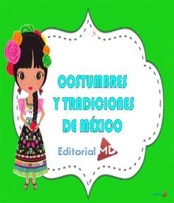 Costumbres y tradiciones de Mèxico para niños