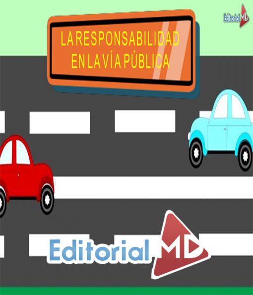 La responsabilidad en la vía publica