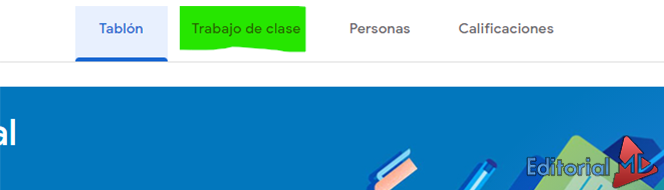 Trabajo de clase en google classroom