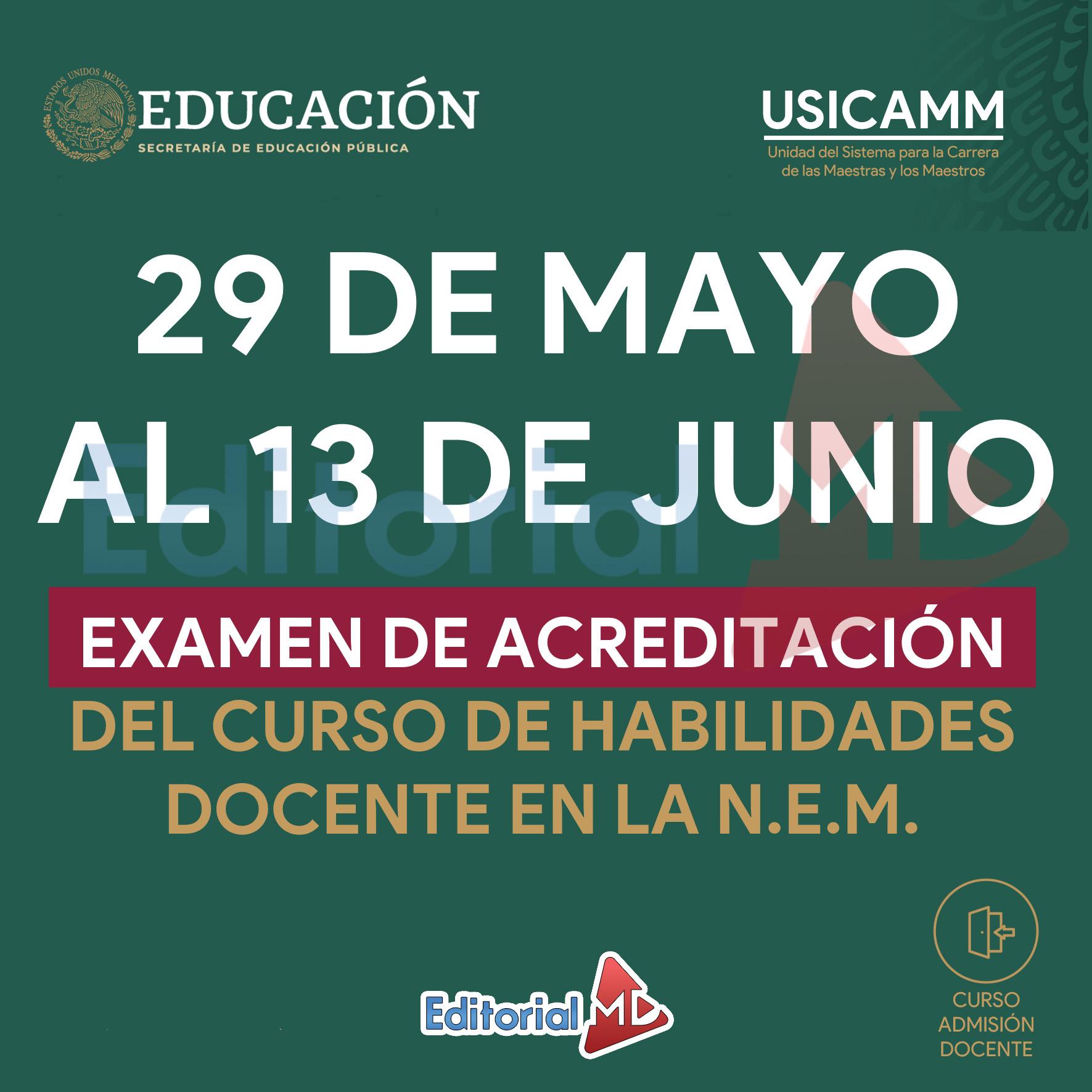 29 de Mayo al 13 De Junio (Examen de acreditación)