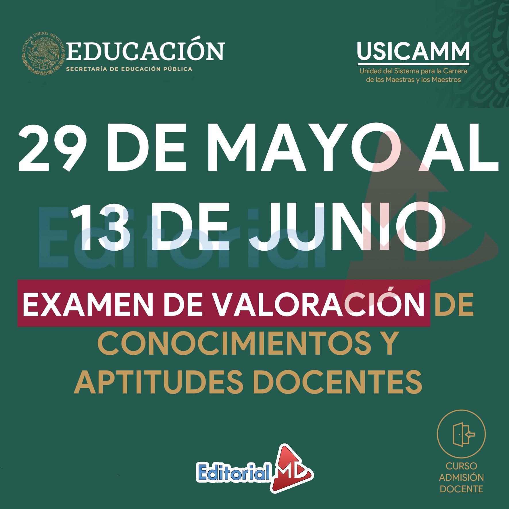 29 de Mayo al 13 De Junio (Examen de Valoración)