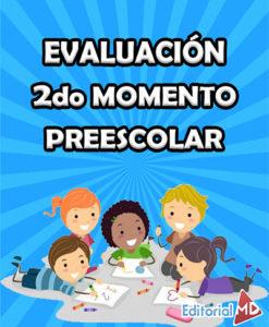 evaluacion segundo momento de preescolar