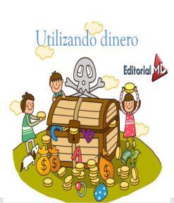 Utilizando dinero monedas y billetas para niños