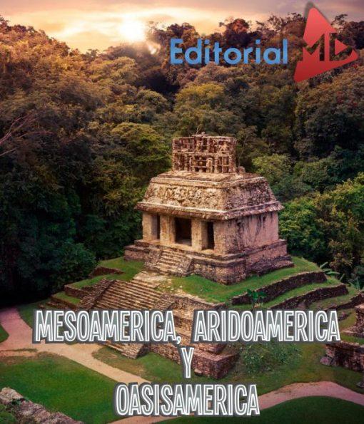 aridoamerica-y-mesoamerica