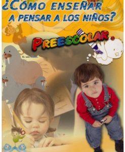 Como enseñar a pensar a los niños de preescolar