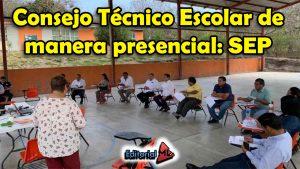 Consejo Técnico Escolar de manera presencial SEP