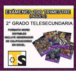 Exámenes 2° de Telesecundaria 2do Trimestre del Nuevo Modelo Educativo