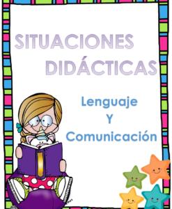 Situaciones didacticas del campo lenguaje y comunicación