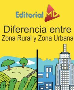 diferencia-entre-zona-rural-y-zona-urbana
