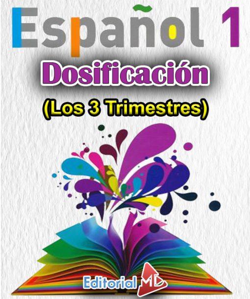 Dosificación Español 1 de Secundaria (Los 3 Trimestres)