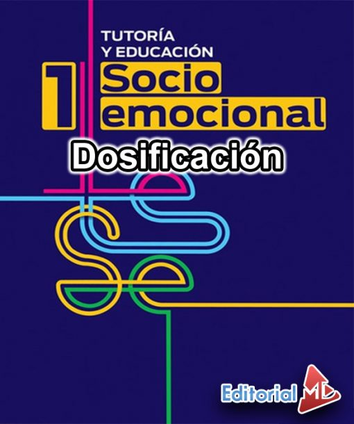 Dosificación Tutoría Socioemocional 1 (Trimestral)