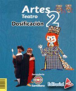 Dosificación de Artes Teatro 2