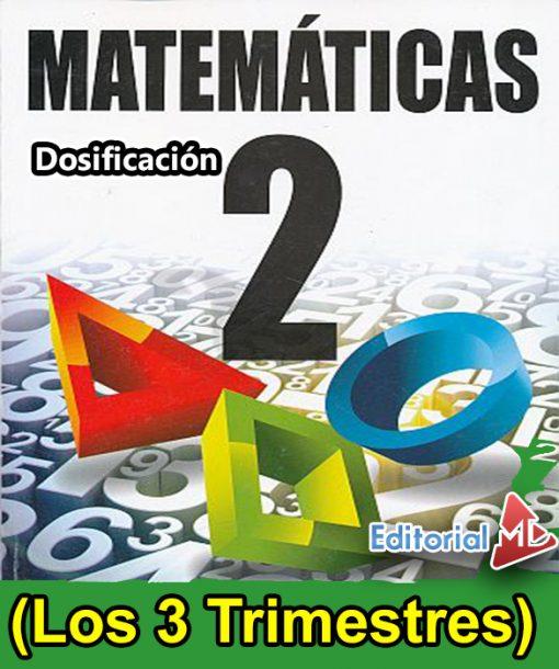 Dosificación de MATEMÁTICAS 2 (Los 3 Trimestres)