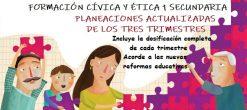 Planeaciones de Formación Cívica y Ética 1 Secundaria (los 3 trimestres) 2020-2021