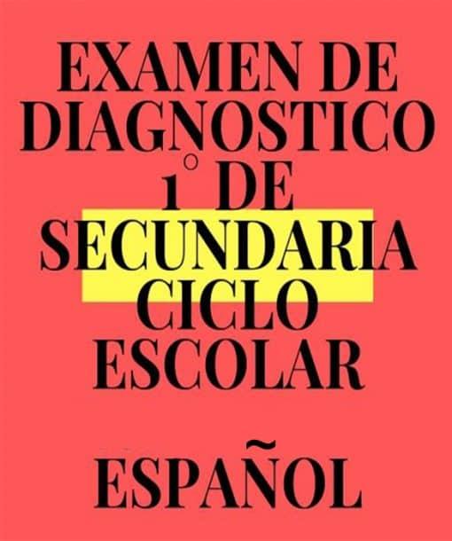 Exámenes de Diagnostico de 1° De Secundaria Español