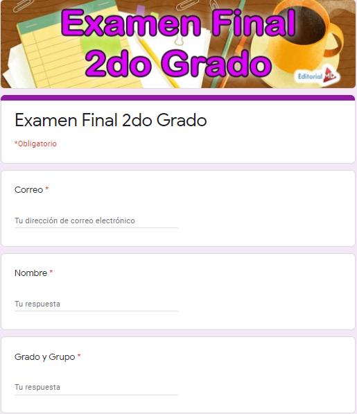 Ejemplo Exámenes en Google Forms 2do grado 01