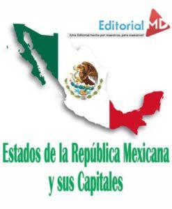 Estafdos de la republica mexicana y sus capitales