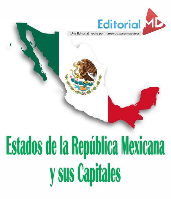 Estafdos de la republica mexicana y sus capitales