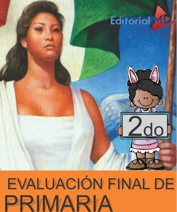 Evaluacion Final Segundo de Primaria