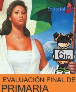 Evaluacion Final Sexto de Primaria