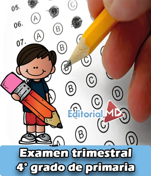 Examen de cuarto grado de primaria