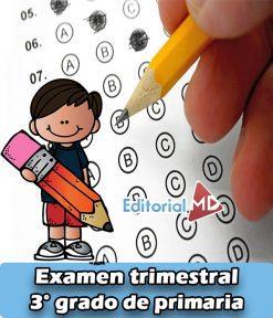 Examen de tercer grado de primaria