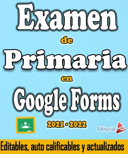 Examen primaria en Google forms