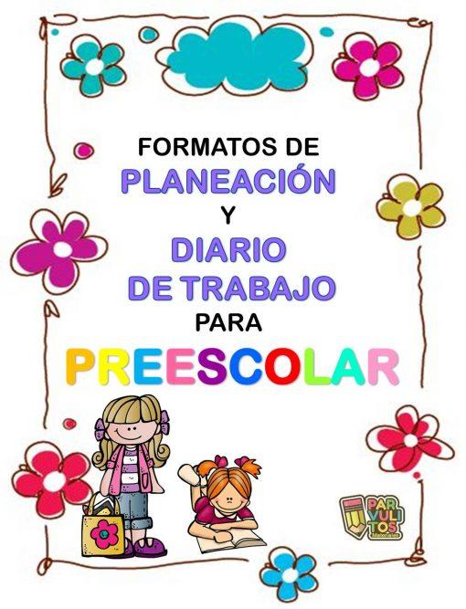 FORMATO PARA PLANEACIÓN Y DIARIO DE TRABAJO PREESCOLAR