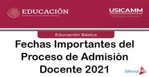Fechas Importantes del Proceso de Admisión Docente 2021