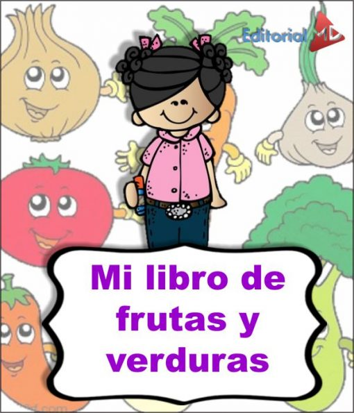 Frutas y Verduras Saludables para Niños
