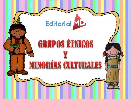 Grupos Étnicos Y Minorías Culturales