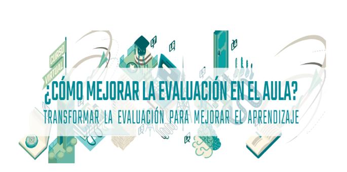 Guia curso como mejorar la evaluación en el aula 2020
