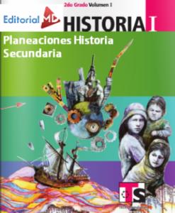 Planeaciones HISTORIA SECUNDARIA
