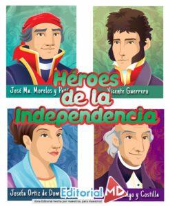 biografía de los Heroes de la Independencia