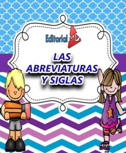 LAS ABREVIATURAS Y SIGLAS para niños