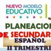 Planeaciones de Español Secundaria 1 (II Trimestre)