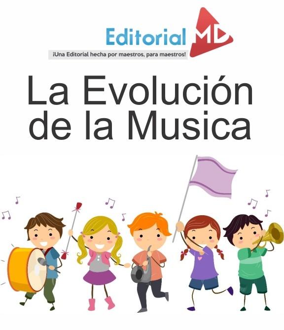 La evolución de la Musica
