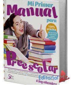 Mi primer Manual de Preescolar sereyd