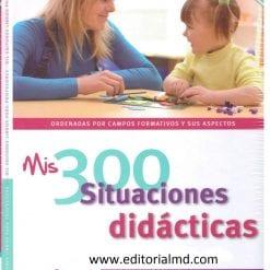 Mis 300 situaciones didacticas