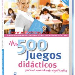 Mis 500 Juegos didacticos gil eitores