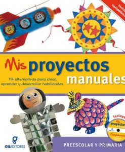 proyectos manuales / Manualidades para niños
