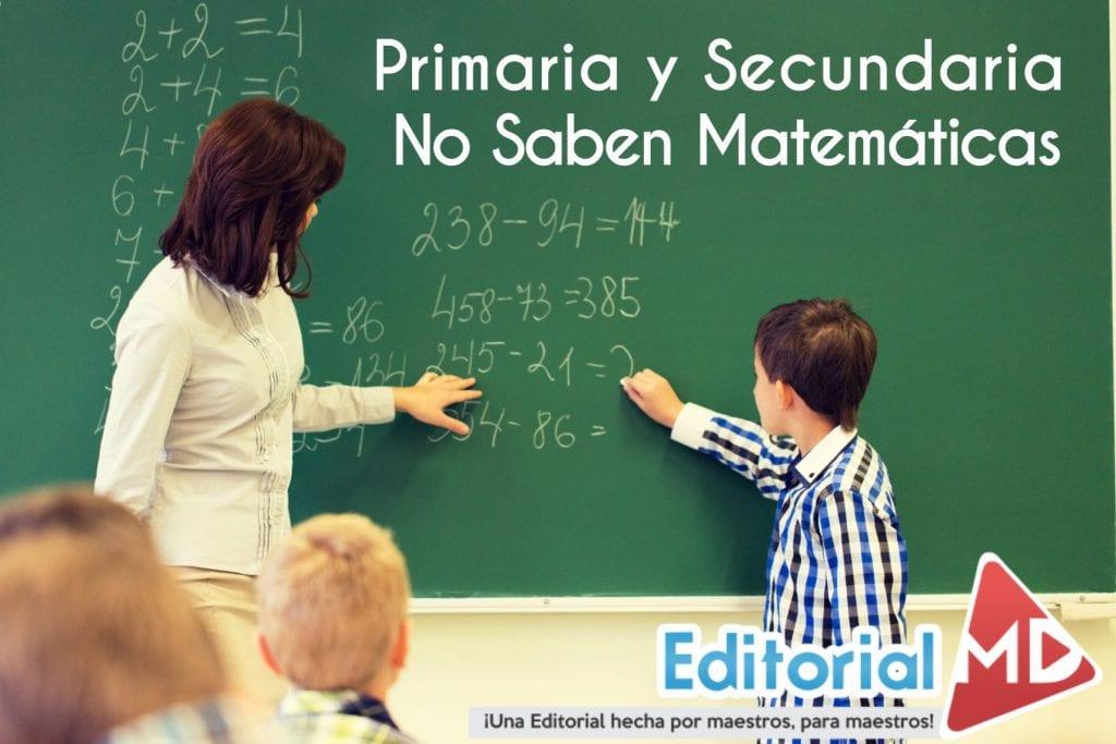 primaria y secundaria no saben matemáticas