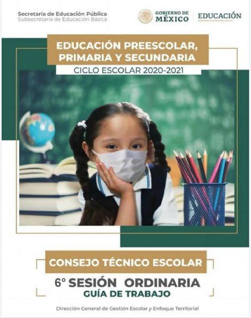 Productos de la 6ta Sesión Ordinaria del Consejo Técnico Escolar (CTE) – Abril 2021.