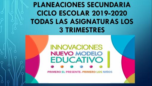 Planeaciones de Secundaria (Ciclo 2019-2020)