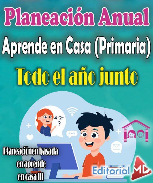 Planeación Anual de Aprende en Casa (Primaria)