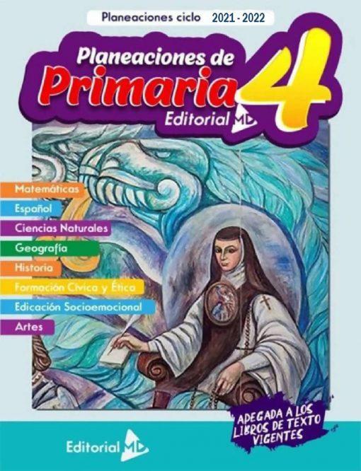 Planeacion Anual primaria 4° grado (Todo el Ciclo Escolar) 2021-2022