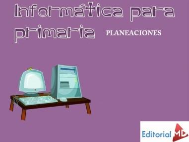 Planeacion informatica primaria