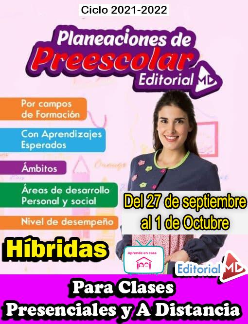 Planeación de Preescolar Híbrida del 27 de septiembre al 1 de octubre 2021