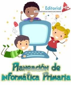 Planeacion de informatica Primaria