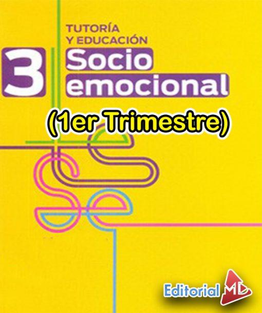 Planeaciones Tutoria Socioemocional 3 Secundaria 1er Trimestre